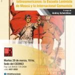 """Conferencia: """"La formación de los cuadros políticos latinoamericanos: la Escuela Leninista de Moscú y la Internacional Comunista"""""""