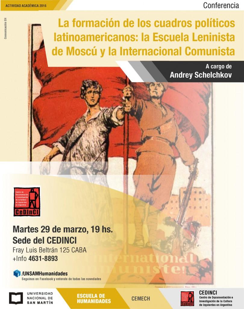 Andrey Schelchkov - La formación de los cuadros políticos latinoamericanos: la Escuela Leninista de Moscú y la Internacional Comunista